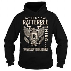 Its a RATTERREE Thing You Wouldnt Understand - Last Name, Surname T-Shirt (Eagle) - #gift card #hoodie outfit