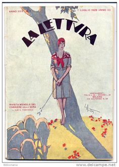 LA LETTURA (Reading) Magazine (Italy) July 1, 1929.