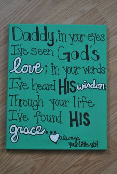 Daddy in your eyes11x14 Canvas Quote made by AnnaCarolinesCrafts,