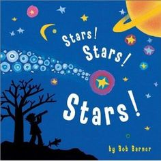 Stars! Stars! Stars!   by Bob Barner.  Brief book that goes through a tid-bit about each planet in a melodic way.  Good way to introduce our solar system without getting too technical.