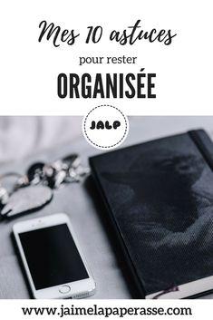 My ten principles to stay organized Diy Organisation, Organization Journal, Flylady, Hilario, Always Learning, My Mood, Staying Organized, Filofax, Time Management
