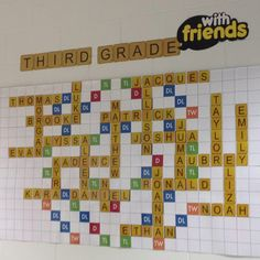 Third Grade with Friends. Great idea for a beginning of the year bulletin board. Letter tiles originally from www.lessonplandiva.com Could make this interactive like a boggle board.
