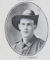 CUMMING,   William   Thomas.   Corporal,   No.  3148,   49th   Batt,,   late   9th.   Corporal   Cumming   was   born   and   educated   at   Maryborough.   He   is   the   son   of   William   Thomas  Cumming   and   Josephine   Cumming,   of   Ferry     Street,   Maryborough.