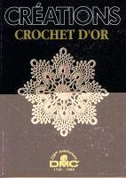 "Gallery.ru / Malinka-Malinka - Альбом ""DMC. Creations Crochet D'or"" - many lovely patterns (multi-language charts; written patterns in Spanish)"
