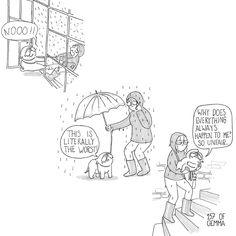 Mochi takes rain very personally… …………………… M: Nooo!! M: Esto és lo peor, literalmente! M: Por que todo siempre me pasa a mi? Super injusto&#823…