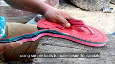 Make beautiful sandals with simple tools