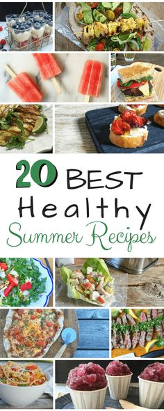 Eat well all summer long with these 20 Best Healthy Summer Recipes.