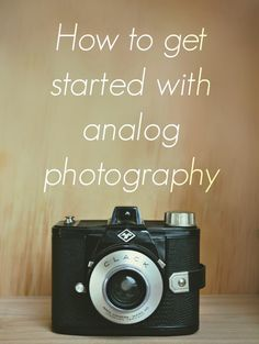 How to get started with analog photography | a complete guide by submarines and sewingmachines: