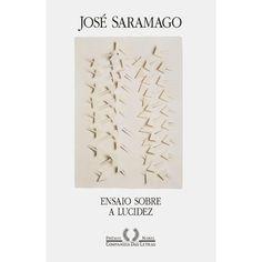 Ensaio sobre a lucidez - José Saramago (2012)