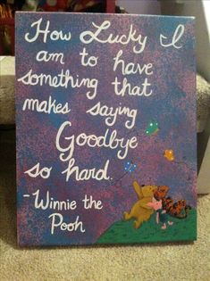 Classic pooh painting with Winnie the Pooh quote. The background is two colors o - Classic pooh painting with Winnie the Pooh quote. The background is two colors o Classic pooh painting with Winnie the Pooh quote. The background is two colors o Graduation Gifts For Best Friend, Graduation Presents, Friend Birthday Gifts, Bff Gifts, Grad Gifts, Best Friend Gifts, Diy Birthday, Best Friends, Birthday Board