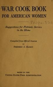 """""""War Cook Book for American Women: Suggestions for Patriotic Service in the Home"""" by: Frederic J. Retro Recipes, Old Recipes, Vintage Recipes, Cookbook Recipes, Great Recipes, Cooking Recipes, Recipies, 1950s Recipes, Family Recipes"""