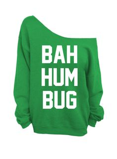 Ugly Christmas Sweater  Bah Hum Bug  Green Slouchy by DentzDesign, $29.00