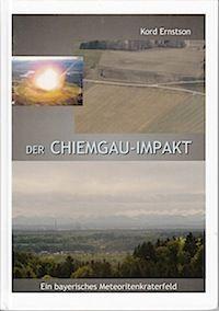 Der Chiemgau Impakt ... ein bayerisches Meteoritenkraterfeld
