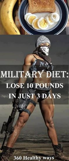 Military Diet: Lose 10 Pounds in Just 3 Days – 360 Healthy Ways