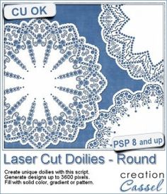 Laser Cut Doilies - Round - PSP Script - You can now create delicate and unique doilies that will look like they were laser cut.