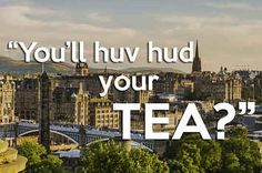 What Edinburghers Say Vs What They Mean