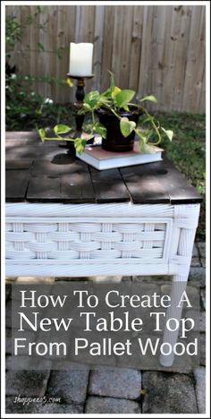 Learn How To Create a New Table Top From Pallet Wood! If you're new to DIY projects, this will be a fun way to learn how to remodel and transform furniture. Wicker Shelf, Wicker Table, Wicker Furniture, A Table, Painted Furniture, Wicker Mirror, Wicker Dresser, Wicker Couch, Wicker Trunk