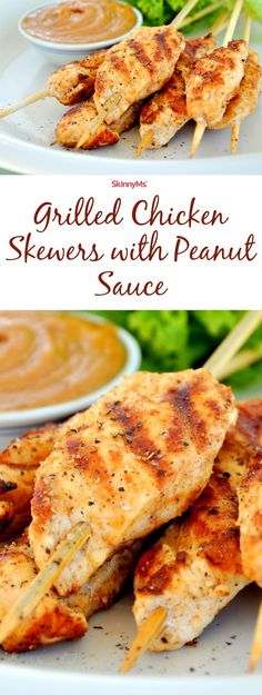 Grilled Chicken Skewers with Peanut Sauce #healthy #cleaneating