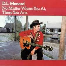 "D. L. Menard, the Cajun Hank Williams. Wonderful music, esp. love ""La Porte D'en Arrière"""