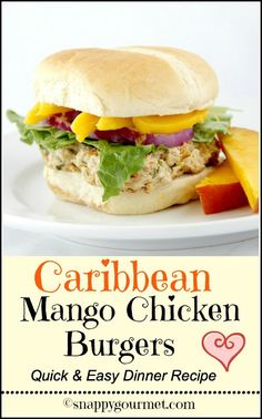 Caribbean Mango Chicken Burgers - quick & easy dinner recipe! snappygourmet.com