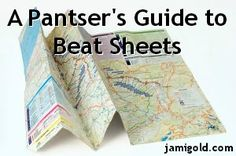 Even those who write by the seat of their pants can use beat sheets. Here are tips for both drafting and revising with beat sheets--and NOT driving your muse crazy. :)