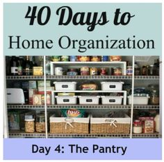pantry organization made easy, closet, organizing, Panty Organization tips