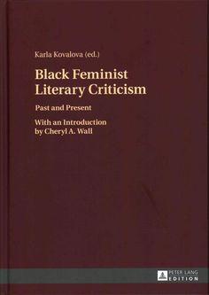 Feminist Literary Criticism: Past and Present