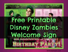 Free Printable Disney Zombies Birthday Party Welcome Sign