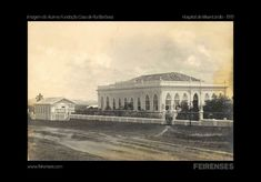 Hospital de Misericórdia 1919 - Acervo da Casa de Rui Barbosa