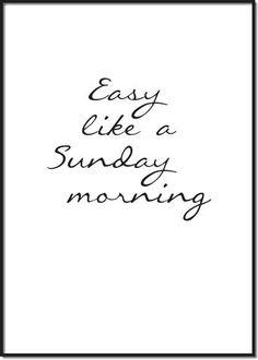 Easy like a Sunday morning