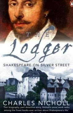 The Lodger: Shakespeare on Silver Street by Charles Nicholl, http://www.amazon.co.uk/dp/0141023740/ref=cm_sw_r_pi_dp_0-tSrb1BB34JM