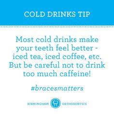 Ease up on the caffeinated drinks. Ice water does the trick too. smile emoticon … Ease up on the caffeinated drinks. Ice water does the trick too. Braces Food, Braces Tips, Teeth Braces, Perfect Teeth, Perfect Smile, Beautiful Smile, Teeth Care, Smile Teeth, Braces Retainer
