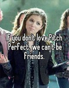 Funny pictures about No love for Pitch Perfect? Oh, and cool pics about No love for Pitch Perfect? Also, No love for Pitch Perfect? This Is Your Life, In This World, Film Scene, Movie Quotes, Funny Quotes, Funny Humor, Qoutes, Dont Love, My Love