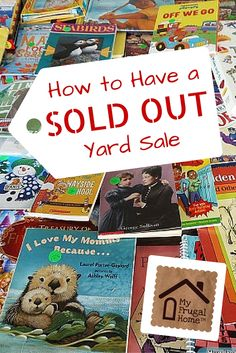 How to Have a Sold Out Yard Sale - Forget about packing up afterwards. Garage Sale Signs, Yard Sale Signs, Garage Sale Pricing, For Sale Sign, Garage Sale Organization, Organizing, Beav, Rummage Sale, Kids Clothes Sale