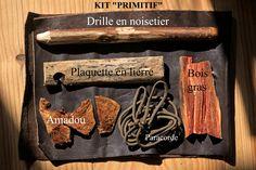 le kit feu primitif.                                                                                                                                                                                 Plus