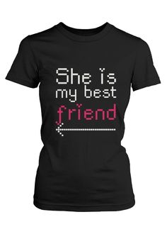 Best Friend Matching Shirts - She Is My Best Friend T-Shirts for BFF
