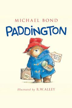 """Read """"Paddington"""" by Michael Bond available from Rakuten Kobo. Over fifty years ago, a small bear set out on the adventure of a lifetime. With nothing but a suitcase, several jars of . Paddington Bear Books, Oso Paddington, Books For Boys, Childrens Books, Books To Read, My Books, Library Books, Bond, World Book Day Costumes"""