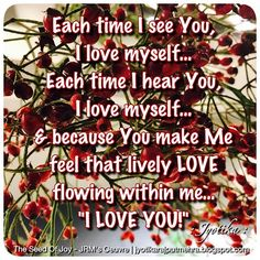 """""""Each time I see YouI love myselfEach time I hear youI love myself& because You make Me feel that lively LOVE flowing within me...I Love You!"""" ❤️😍 ©Jyotika Rajput Mehra Quotes & Photography 