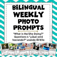Bilingual Weekly Photo Prompt: 30 Actions & What Questions