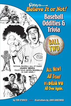 Ripley's Believe It or Not! Baseball Oddities & Trivia - Ball Two!: A Journey Through the Weird, Wacky, and Absolutely True World of Baseball Ripley Believe It Or Not, Baseball Season, Trivia, Fun Facts, Weird, Journey, Shit Happens, Happenings, Books