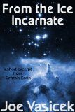 Review: From the Ice Incarnate | Planetary Defense Command