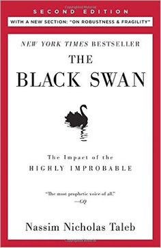 "The Black Swan: Second Edition: The Impact of the Highly Improbable: With a new section: ""On Robustness and Fragility"" (Incerto): Nassim Nicholas Taleb: 9780812973815: AmazonSmile: Books"
