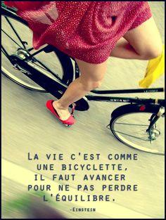 #CitationDuJour « La vie c'est comme une bicyclette, il faut avancer pour ne pas perdre l'équilibre. » -Einstein