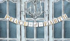 Christmas Decorations - PEACE on EARTH Banners Signs - CHRISTMAS  Garland - Rustic banner Photo Prop - Christmas country by WineCountryBanners on Etsy https://www.etsy.com/listing/260072187/christmas-decorations-peace-on-earth