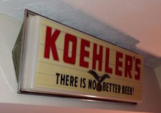 Koehler Vintage Beer Sign - My Collection