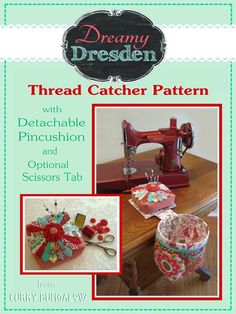 DREAMY DRESDEN Thread Catcher Sewing Pattern  Sewing