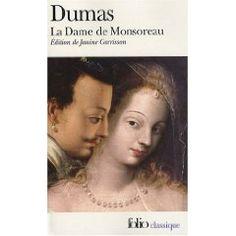 184. La dame de Monsoreau. Alexandre Dumas - Paris, une nuit de février 1578. Dans une ruelle sombre des abords de la Bastille, Louis de Clermont d'Amboise, sire de Bussy, gentilhomme courageux et loyal, tombe dans l'embuscade que les mignons du roi Henri III lui ont tendue. Seul contre cinq, il ne doit la vie sauve qu'à l'intervention providentielle d'une belle inconnue blonde comme un ange...