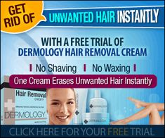 Click Here: http://beautyhealth4menwomen.com/Hair_Removal_by_Dermology.php  |   Dermology Hair Removal Cream advanced hair inhibitor system is a 100% pain-free effective cream. For more information: http://beautyhealth4menwomen.com/Hair_Removal_by_Dermology.php