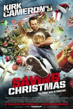 Saving Christmas - New Movie Infuriates Atheists and Obliterates Political Correctness
