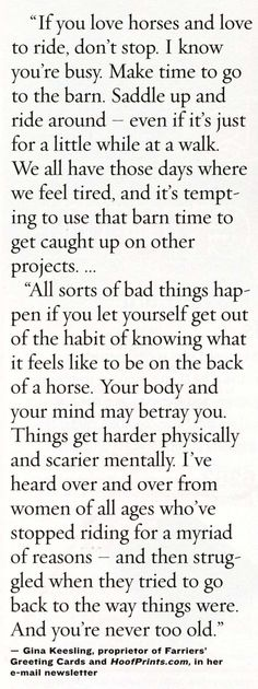 Would be terrible! I get it, it's a luxury to have the option of being able to be in the barn and on the back of a horse but never ever let life consume you so much!